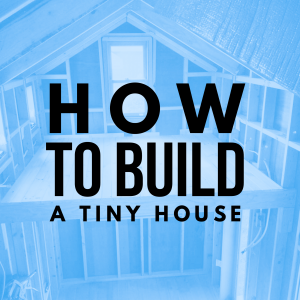 How to build a tiny house in australia, best information workshop