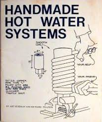Very practical book for making Handmade hot water systems and the resource Fred used to make his off-grid passive solar hot water system.
