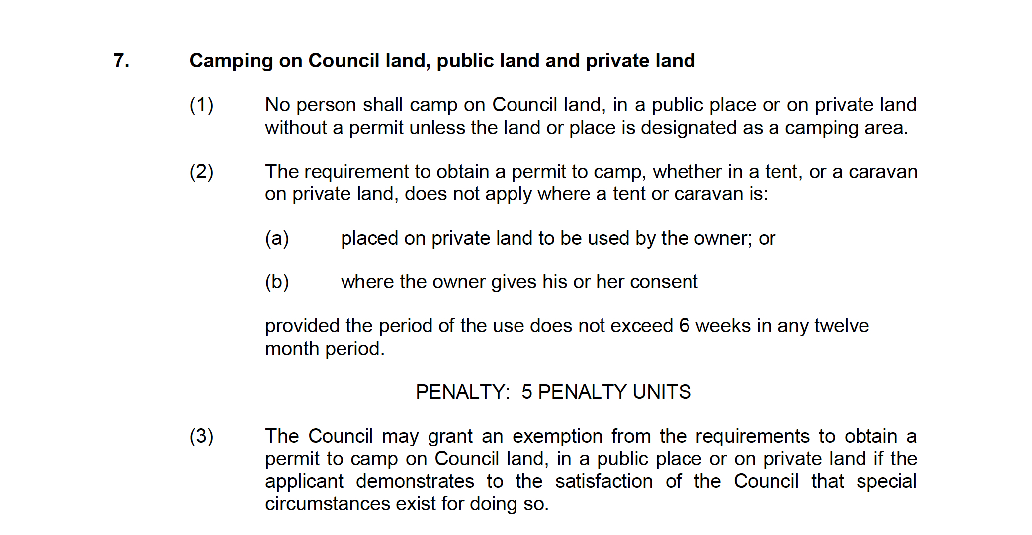 Current Local Law - Section 7 - Camping on Council land public land and private land (2010)