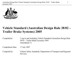Section 6. GENERAL DESIGN REQUIREMENTS FOR TRAILERS OVER 4.5 TONNES 'ATM' (Vehicle Standard (Australian Design Rule 38:02 - Trailer Brake Systems) 2005)