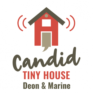 Candid Tiny House Blog/Podcast/Video