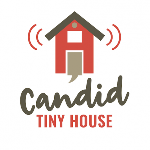 Candid Tiny House Blog/Podcast/Video Tour